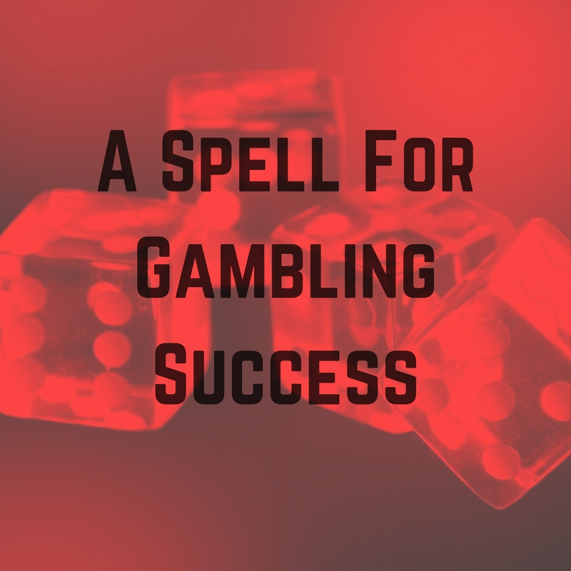 A Spell For Gambling Sucess
