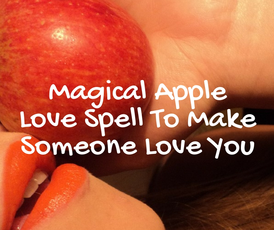 A Magical Apple Spell To Make Someone Love You