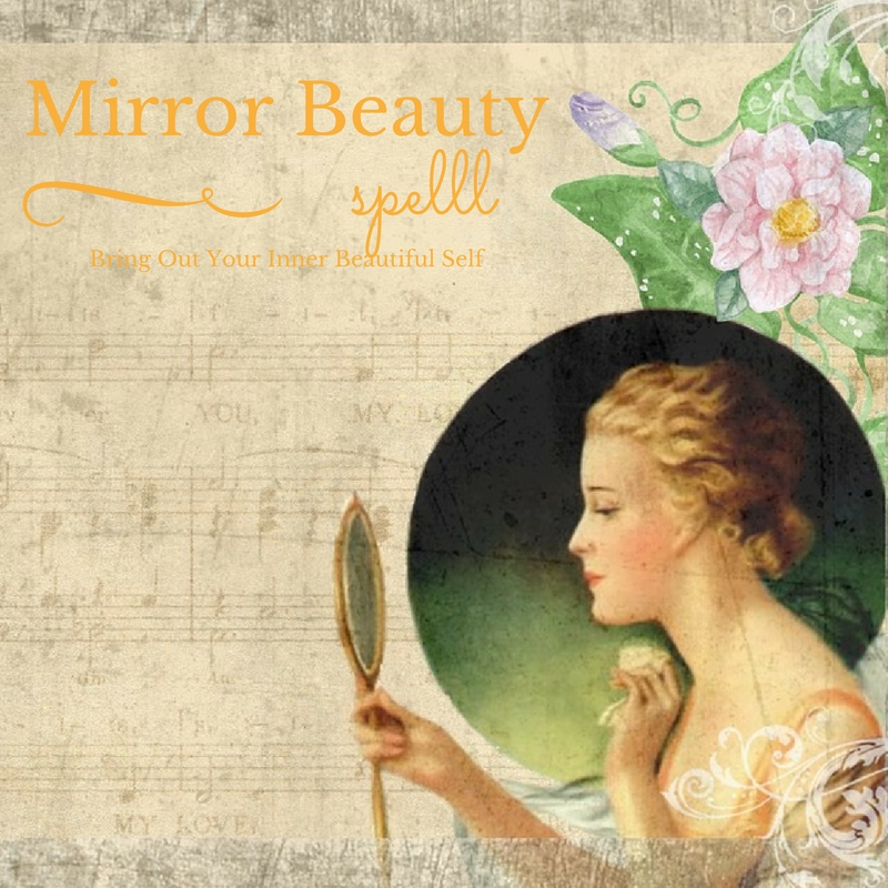 Magic Mirror Beauty Spell